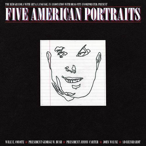 """The Red Krayola """"Five American Portraits"""""""