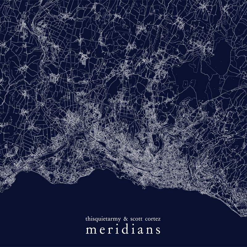 thisquietarmy & scott cortez - Meridians (TFR005), Three:Four