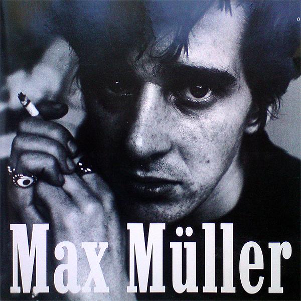 """Max Müller - """"Max Müller"""" (Die Eigene Gesellschaft, 1995)"""
